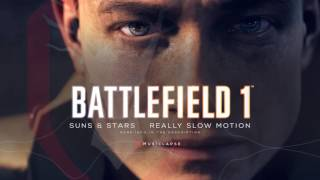 Battlefield 1 Official Single Player Trailer SONG