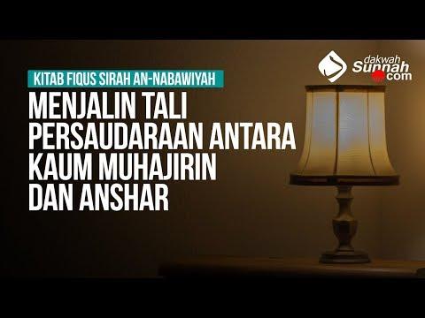 Menjalin Tali Persaudaraan Antara Kaum Muhajirin dan Anshar - Ustadz Ahmad Zainuddin Al Banjary