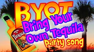 34 Byot 34 Bring Your Own Tequila By Robert Daniels Great Party Song