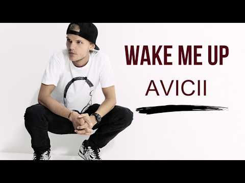 Avicii-Wake Me Up (Lyrics)