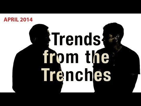 Trends from the Trenches NAB edition - April 2014