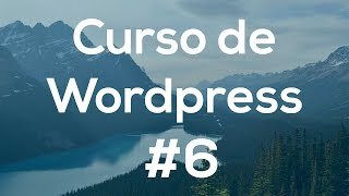 Curso de Wordpress 6.- Plugins
