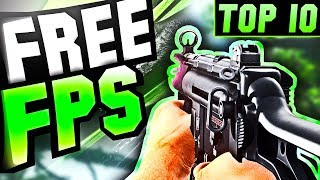 TOP 10 Free PC FPS GAMES (2017-2018) NEW!!