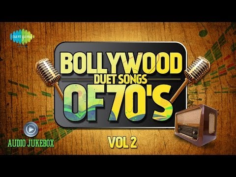 Bollywood Evergreen Filmy Duet Songs Of 70s Volume- 2 | Old...