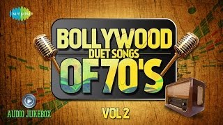 Bollywood Evergreen Filmy Duet Songs Of 70's Volume- 2 | Old Hindi Songs Audio Juke Box