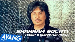 Shahram Solati - Tobeh & Kabootar Remix OFFICIAL VIDEO