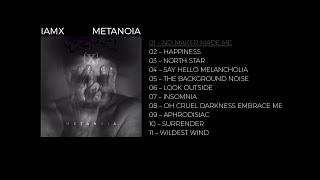 IAMX - 'No Maker Made Me'