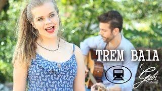 download musica Trem Bala - Gabi Fratucello