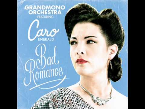 Caro Emerald - Bad Romance