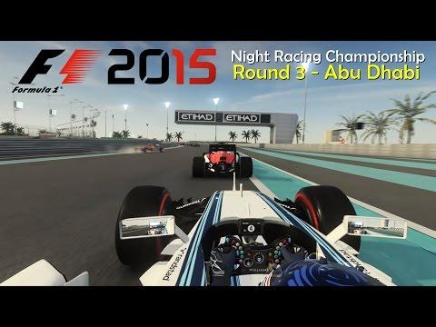 F1 2015 - Night Racing Championship - Round 3 (Abu Dhabi)