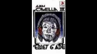 Ebiet G. Ade = Ada Yang Tak Mampu Kulupa