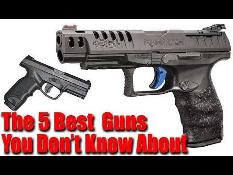 Top 5 Best Pistols No One Knows About
