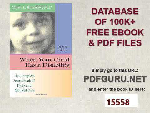 When Your Child Has a Disability The Complete Sourcebook of Daily and Medical Care, Revised Edition