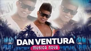 Dan Ventura - Senta com Maldade