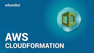 AWS CloudFormation Tutorial | AWS CloudFormation Demo | AWS Tutorial | AWS Training | Edureka
