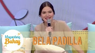 Bela Padilla admits that she worked hard for herself | Magandang Buhay