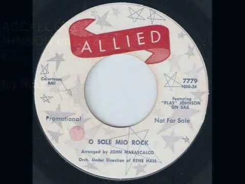 PLAS JOHNSON RENE HALL O Sole Mio Rock ALLIED