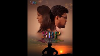 BBP IITelugu Short Film 2018 II Vali Shaik II Krishna Deep Reddy II4K II VSK Entertainments