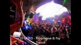 Dj Sayed - Prog&Psy Trance Mix, Live @ Jazar Crew,The Last Electric circus - Haifa