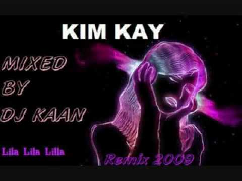 Kim Kay Lila Lila Remix 2009 by DJ KaaN.flv