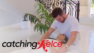 Will Massage Time Turn Into Make Out Time for Travis Kelce? | Catching Kelce | E!