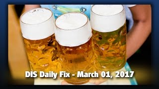 DIS Daily Fix | Your Disney News for 03/01/17