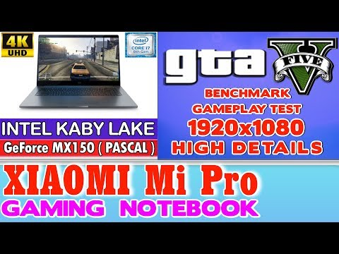 Xiaomi Notebook Pro GTA V 5 - 256 SSD/Intel Core i7-8550U/16GB RAM/GeForce MX150 2GB