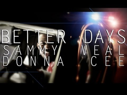 (first Mother And Son Rap Video Ever!!!) Better Days - Sammy Veal And Donna Cee Feat.stefano Moses video