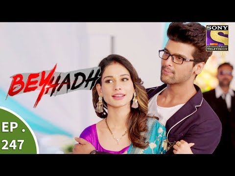 Beyhadh - बेहद - Ep 247 - 20th September, 2017 thumbnail