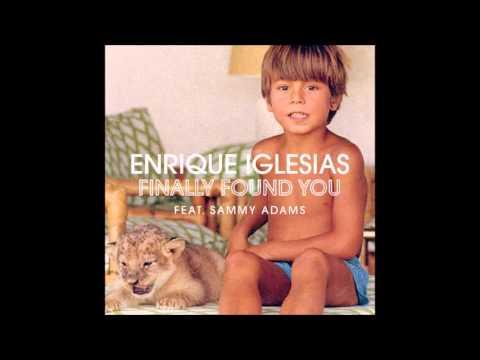 Enrique Iglesias - Finally Found You Download