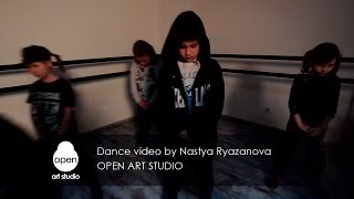 Dance video by Nastya Ryazanova - Open Art Studio