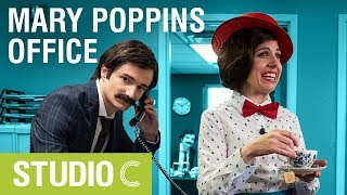 Mary Poppins at the Office - Studio C