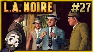 Full of Life! ▶ LA Noire Gameplay 🔴 Part 27 - Let's Play Walkthrough