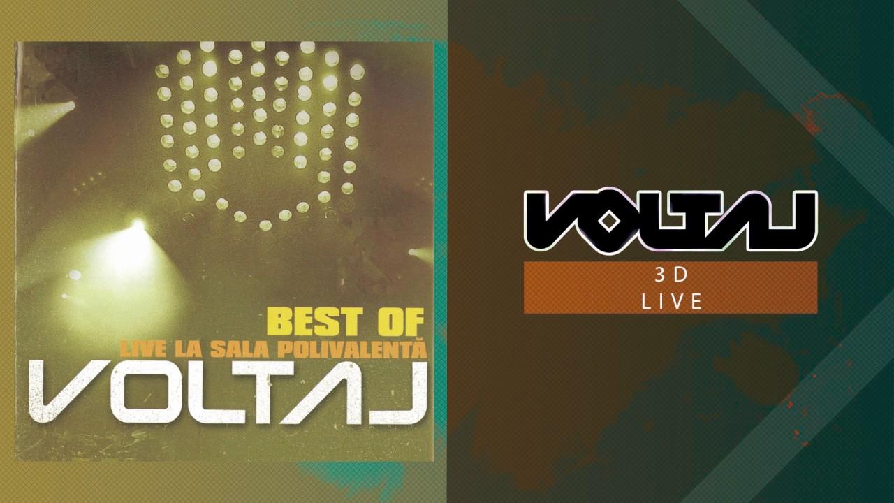 Voltaj - 3D (LIVE la Sala Polivalenta)