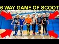 6 WAY PRO GAME OF SCOOT!