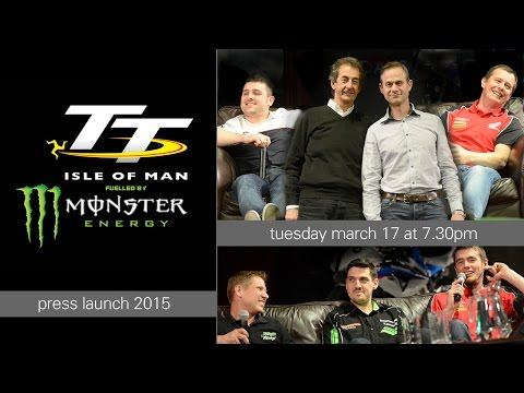 Monster Energy TT 2015 Press Launch