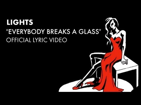 Lights - Everybody Break A Glass