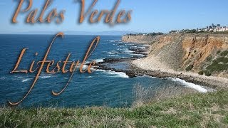 The Palos Verdes Lifestyle in California: Luxury Real Estate Video Tours