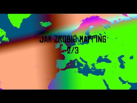 Jak Zrobić Dobrze Mapping- Poradnik Edycja Odświeżona 2/3