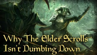 Why The Elder Scrolls Isn't Dumbing Down