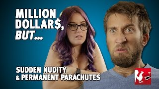 Sudden Nudity & Permanent Parachutes - Million Dollars, But...