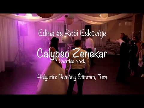 Calypso Zenekar - Csárdás blokk, Edina és Robi esküvőjén