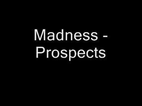 Madness - Prospects by Madness