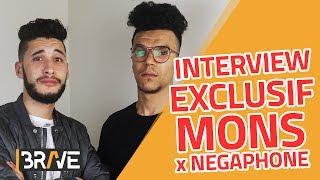 Interview exclusif avec MONS x NEGAPHONE | البيغ هو اللي عندو السوارت ديال الراب  - #MeetTheBrave