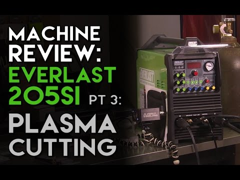 Everlast PowerPro 205Si Review Part 3: Plasma Cutting   TIG Time