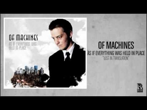 Of Machines - Lost In Translation