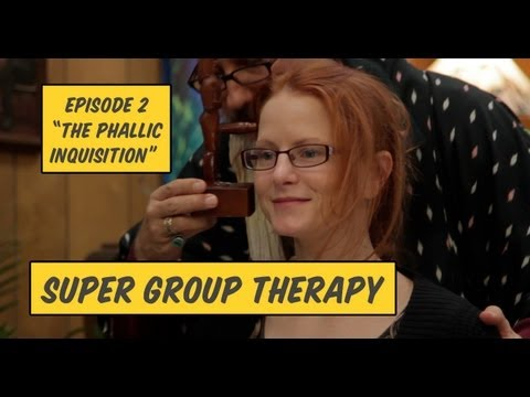 Super Group Therapy - Episode #2 -