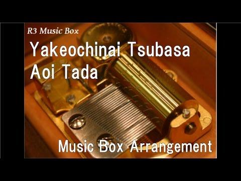 """Yakeochinai Tsubasa/Aoi Tada [Music Box] (Anime """"Charlotte"""" ED)"""