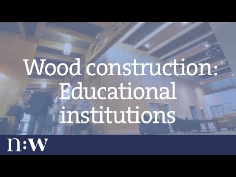 Wood Construction: Educational Institutions
