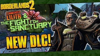 Borderlands 2 | Fight For Sanctuary DLC Is Here! (New Effervescent Gear, Overpowered 10, Raid Boss)